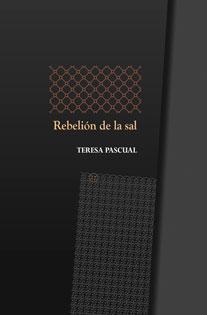 Rebelión de la sal - Teresa Pascual   La Garúa Poesía