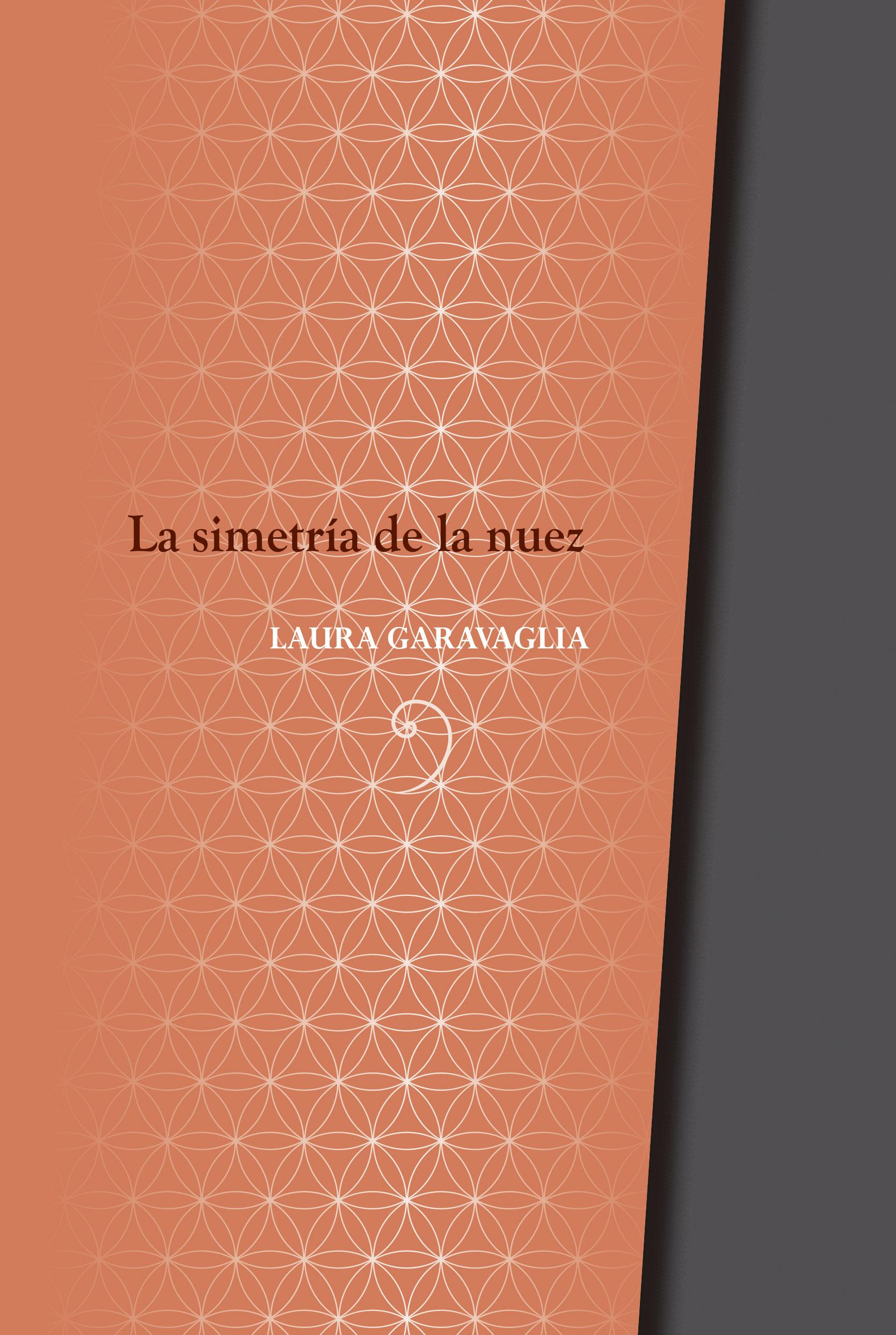 La simetria de la nuez - Laura Garavaglia | La Garúa Poesía